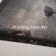 Printing Fine art